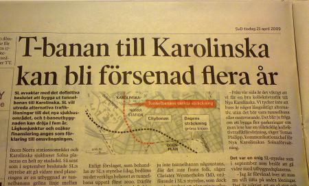 """Svd: """"T-banan till Karolinska kan bli försenad flera år"""""""