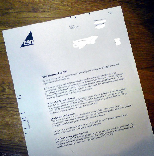 """Från CSN: """"Hej! Vi skickar det här brevet till dig för att tala om att vi inte tänker skicka något brev till dig..."""""""